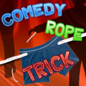 Comedy Rope Trick